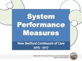 HOW IS THE SYSTEM PERFORMANCE MEASURING UP?
